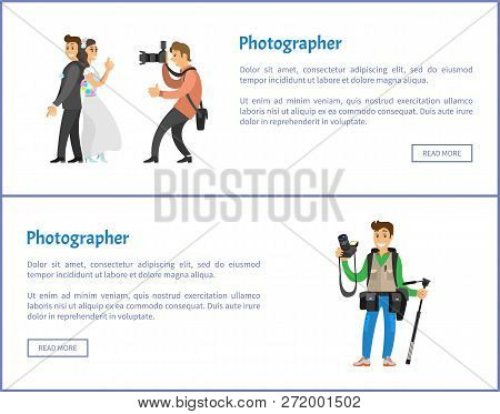 Wedding Photographer And Photojournalist With Equipment Web Banners. Photo Of Bride Next To Groom, P