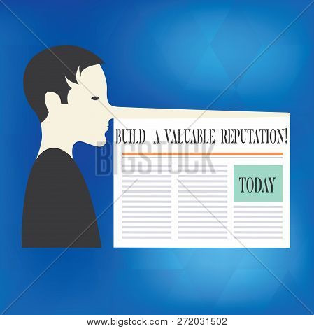 Word writing text Build A Valuable Reputation. Business concept for Good service for great customer reviews Man with a Very Long Nose like Pinocchio a Blank Newspaper is attached. poster
