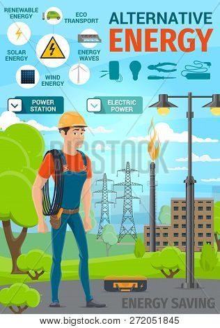 Alternative Renewable Energy And Electric Power Saving Poster. Vector Electrician With Cable And Too