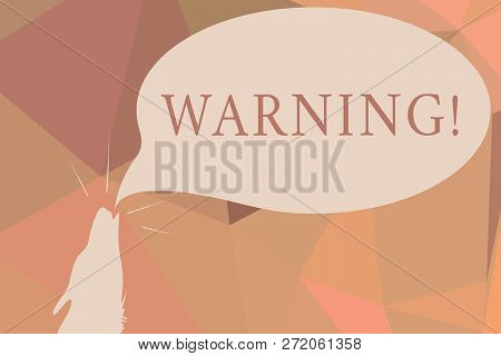 Writing Note Showing Warning. Business Photo Showcasing Statement Or Event That Warns Of Something O
