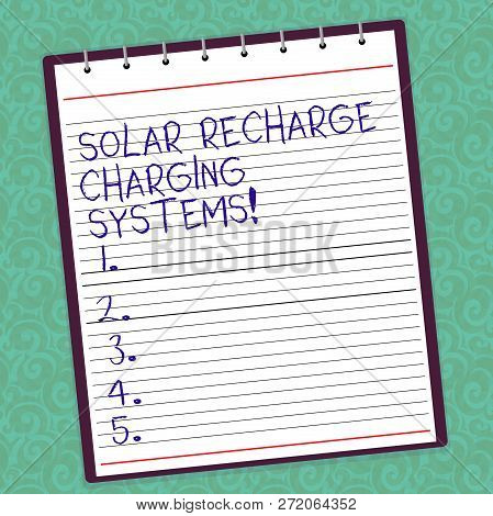Writing note showing Solar Recharge Charging Systems. Business photo showcasing New innovative alternative energy supplies Lined Spiral Top Color Notepad photo on Watermark Printed Background. poster