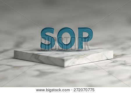 Sop Standard Operating Procedure Word With Blue Shiny Metallic Texture Over Pedestal Podium Made Of