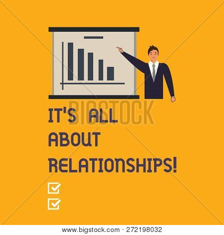 Writing Note Showing It S Is All About Relationships. Business Photo Showcasing Corporate Team Work