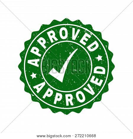 Vector Approved Grunge Stamp Seal With Tick Inside. Green Approved Mark With Grunge Surface. Round R