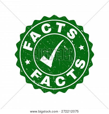 Vector Facts Grunge Stamp Seal With Tick Inside. Green Facts Imprint With Grunge Texture. Round Rubb