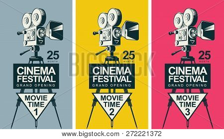Set Of Three Vector Posters For Cinema Festival With Old Fashioned Movie Camera On The Tripod In Ret