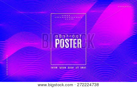 Abstract Background With Fluid Shapes. Wave Distorted Lines. Movement Of Abstract Neon Liquid. Trend