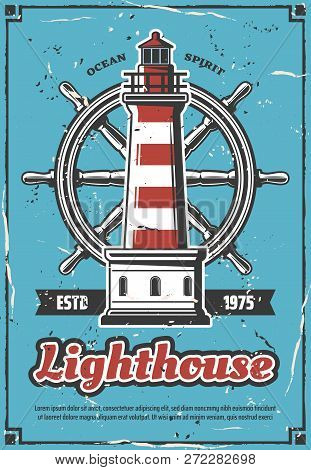 Marine Lighthouse And Steering Wheel Vintage Poster. Navigation In World Waters, Navigational Constr