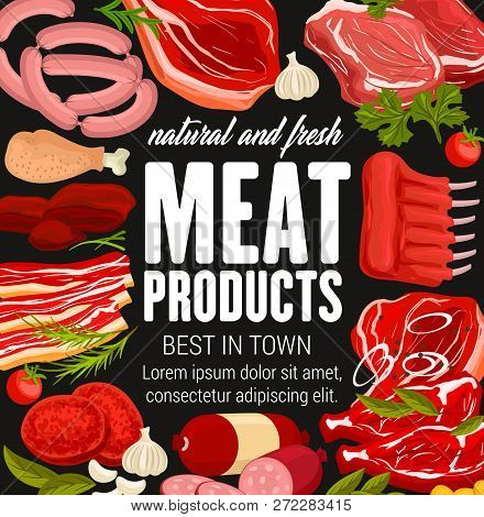 Meat Products And Sausages With Seasonings On Butchery Shop Poster. Beef Raw Filet And Steak, Pork B