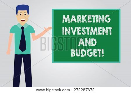 Handwriting Text Writing Marketing Investment And Budget. Concept Meaning Invest Money In Advertisin