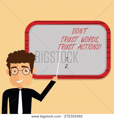 Handwriting Text Writing Don T Trust Words Trust Actions. Concept Meaning Less Talking More Things D