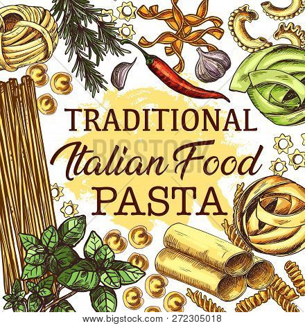 Pasta From Italy With Seasonings Poster For Italian Cuisine. Spaghetti And Fusilli, Tortellini And S