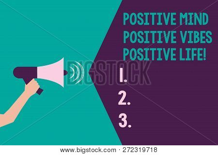 Writing Note Showing Positive Mind Positive Vibes Positive Life. Business Photo Showcasing Motivatio