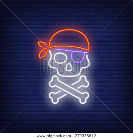 Skull In Bandana And Eyepatch Neon Sign. Pirates, Evil And Warning Design. Night Bright Neon Sign, C