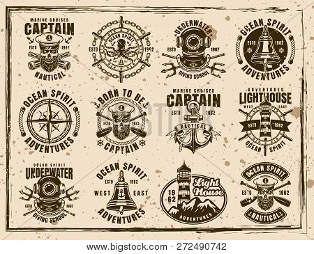 Nautical Set Of Twelve Vector Emblems, Labels, Badges And Prints In Vintage Style On Dirty Backgroun