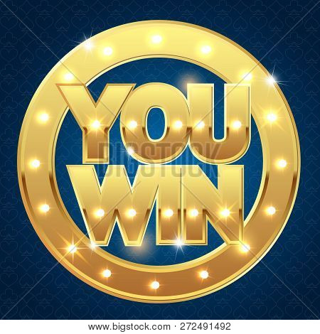 You Win Banner For The Casino Vector