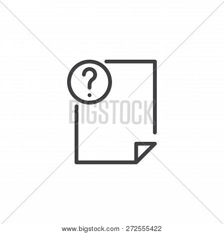 File Document And Question Mark Outline Icon. Linear Style Sign For Mobile Concept And Web Design. U