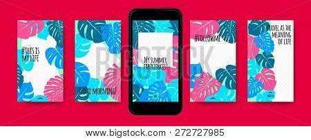 Colorful Tropic Story Templates. Social Media Photo Frames. Mobile Wallpapers Summer Concept. Exotic
