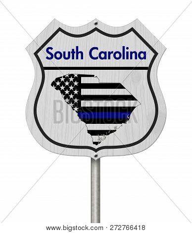 South Carolina Thin Blue Line Highway Sign, South Carolina Map With Thin Blue Line Flag On A Highway