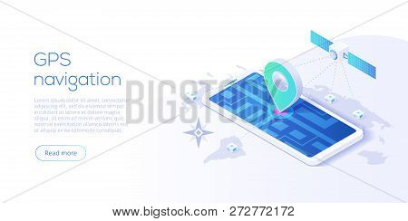 Gps Navigation App Concept In Isometric Vector Illustration. Smartphone Application For Global Posit