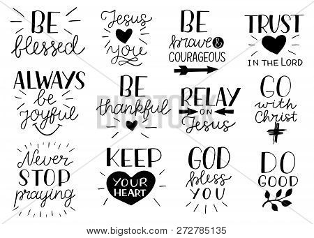 Set Of 12 Hand Lettering Christian Quotes Be Strong And Courageous. Jesus Loves You. Go With Christ.