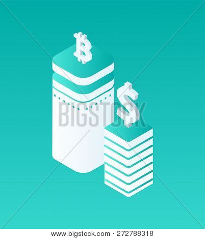 Blockchain Crypto Currency Isolated Isometric Set Of Icons. Bitcoin And Dollar Logotypes On Top Of P