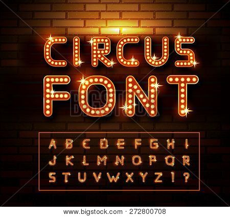 Circus Marquee Fonts On Brick Wall Background. Vector
