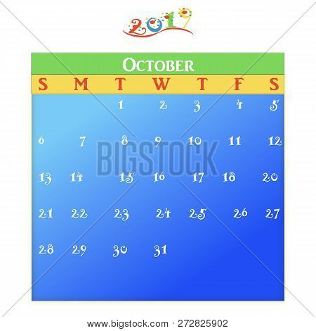 October - A Monthly Calendar With Blue, Green, Yellow And Red Theme