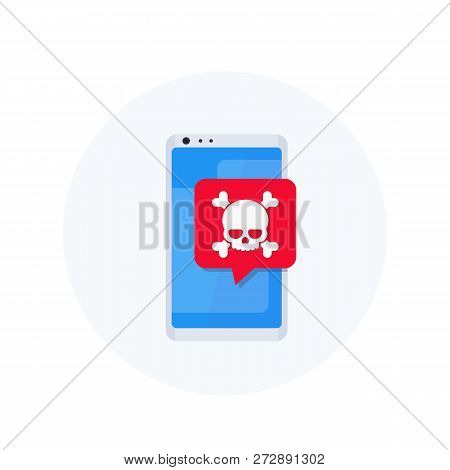Malware, Spam, Fraud, Insecure Connection, Online Scam, Mobile Virus Vector Icon