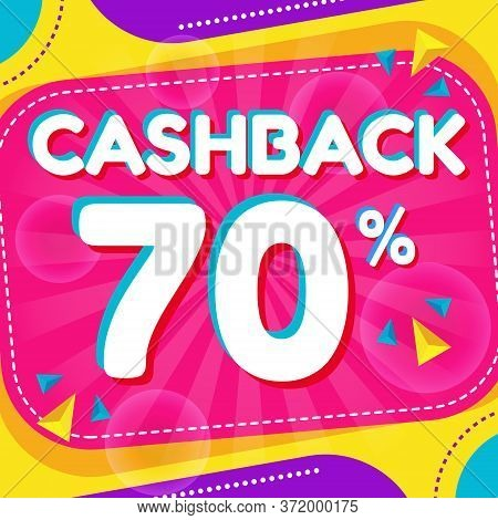 Vector Graphic Of Abstract Colorful Cash Back 70 Percent Banner Background. Perfect For Retail, Broc