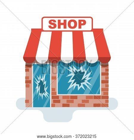 Broken Store. Protesters Concept. Broken Windows And Facades Of Store Buildings. Vandalism In The Ce
