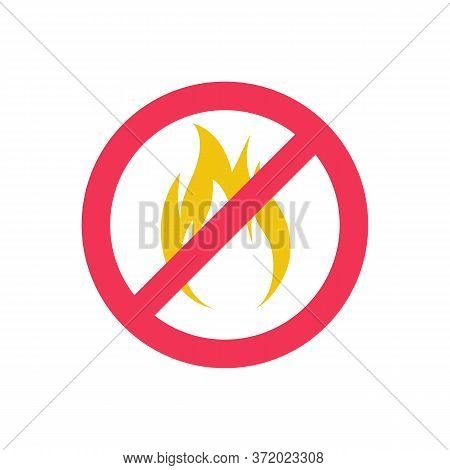 No Fire Icon. Not Flame Color Glyph. Prohibition Sign Do Not Set Fire. Vector Illustration Flat Desi