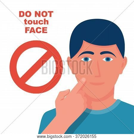 Do Not Touch Face. Prohibitory Red Sign. Prevention Of Viral Diseases And Coronavirus. Vector Illust