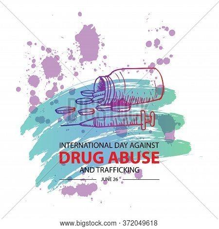 International Day Against Drug Abuse & Trafficking. 26 June.