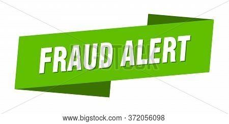Fraud Alert Banner Template. Fraud Alert Ribbon Label Sign