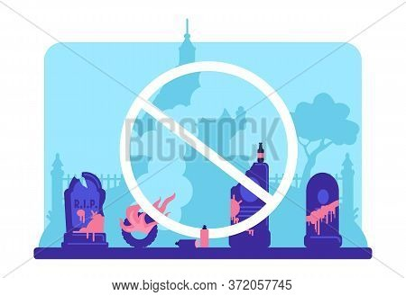 Stop Vandalism Flat Color Vector Illustration. Damaged Tombstones In Cemetery And Prohibition Symbol