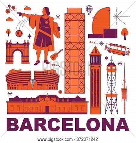 Barcelona Culture Travel Set, Famous Architectures And Specialties In Flat Design. Business Travel A