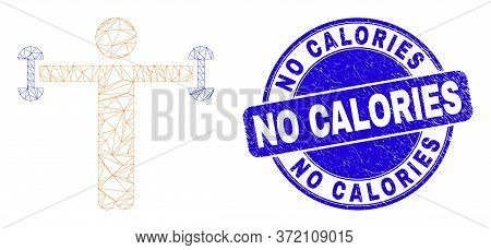 Web Mesh Fitness Person Icon And No Calories Stamp. Blue Vector Round Distress Seal Stamp With No Ca