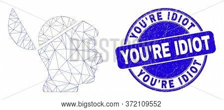 Web Carcass Open Mind Icon And You're Idiot Seal Stamp. Blue Vector Rounded Distress Seal Stamp With
