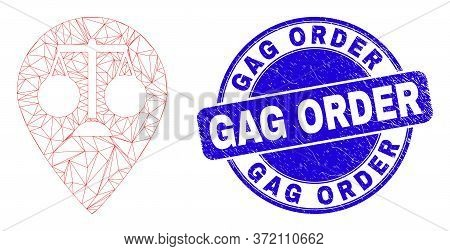 Web Mesh Justice Map Marker Icon And Gag Order Stamp. Blue Vector Rounded Scratched Stamp With Gag O