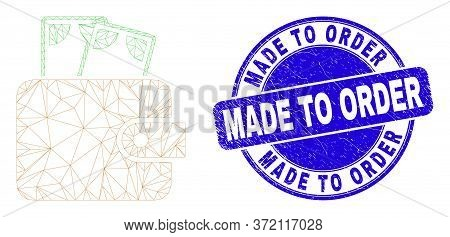 Web Mesh Cash Purse Pictogram And Made To Order Stamp. Blue Vector Rounded Textured Stamp With Made