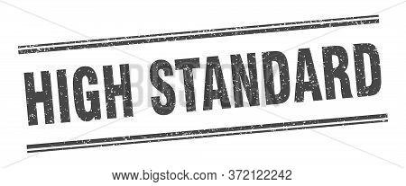 High Standard Stamp. High Standard Label. Square Grunge Sign