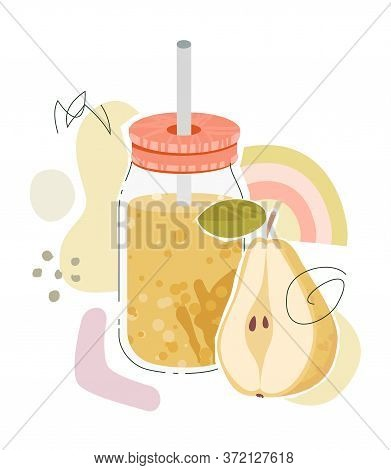 Pear Juice In Glass Jar With Straw. Vector Illustration With Pear And Abstract Shapes Over White Bac