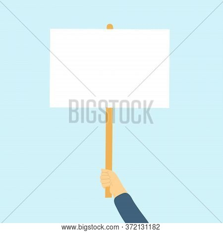 Hand Holding Blank Poster, Banner, Manifestation Sign Placard Vector. Blank Vote Placard Or Peace Pr