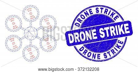Web Carcass Hexacopter Icon And Drone Strike Seal Stamp. Blue Vector Rounded Distress Seal With Dron