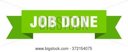 Job Done Ribbon. Job Done Isolated Sign. Job Done Banner