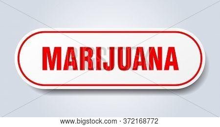 Marijuana Sign. Marijuana Rounded Red Sticker. Marijuana