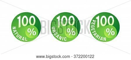 100 Natural, 100 Organic, 100 Vegetarian - Circular Mark For Healthy Food, Vegetarian Nutrition - Ve
