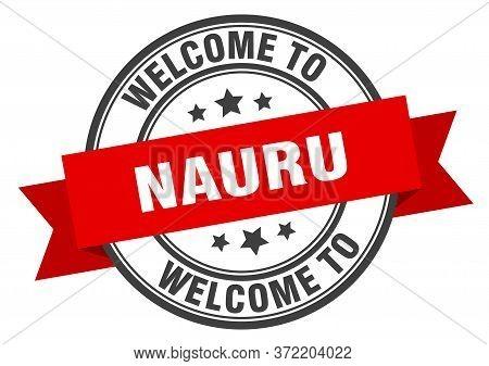 Nauru Stamp. Welcome To Nauru Red Sign