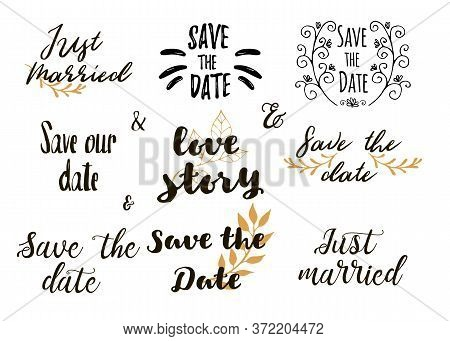 Save The Date Collection With Hand Drawn Lettering, Ampersands And Catchwords. Set For Design Weddin